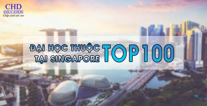 CÁC TRƯỜNG ĐẠI HỌC THUỘC TOP 100 THẾ GIỚI TẠI SINGAPORE