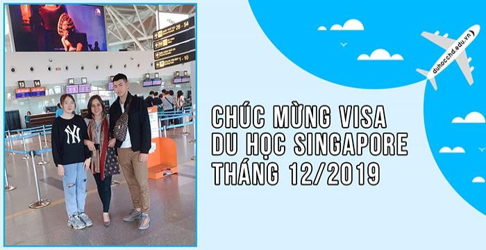 CHÚC MỪNG VISA DU HỌC SINGAPORE THÁNG 12/2019