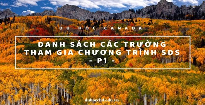 DU HỌC CANADA - CẬP NHẬT DANH SÁCH CÁC TRƯỜNG THAM GIA CHƯƠNG TRÌNH SDS 2019 - P1
