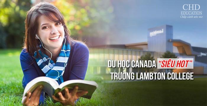 """DU HỌC CANADA """"SIÊU HOT"""" TRƯỜNG LAMBTON COLLEGE"""