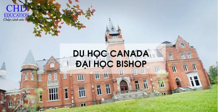 DU HỌC CANADA TẠI ĐẠI HỌC BISHOP -  NƠI NÂNG TẦM TƯƠNG LAI