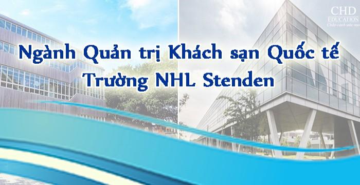 DU HỌC HÀ LAN – CỬ NHÂN NGÀNH QUẢN TRỊ KHÁCH SẠN QUỐC TẾ TRƯỜNG ĐẠI HỌC NHL STENDEN