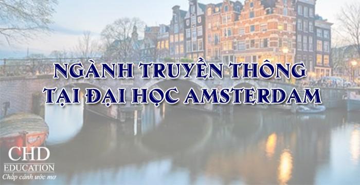 DU HỌC HÀ LAN NGÀNH TRUYỀN THÔNG TẠI ĐẠI HỌC AMSTERDAM