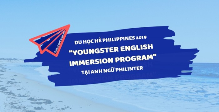 """Du học hè Philippines 2019: """"Youngster English Immersion Program"""" tại Anh ngữ Philinter"""