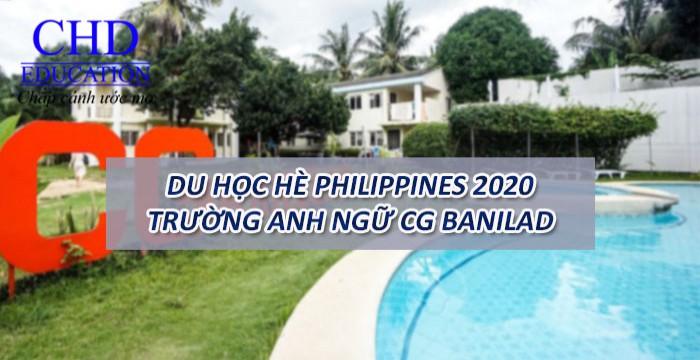 DU HỌC HÈ PHILIPPINES  2020 – TRƯỜNG ANH NGỮ CG BANILAD