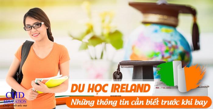 DU HỌC IRELAND - NHỮNG THÔNG TIN CẦN BIẾT TRƯỚC KHI BAY