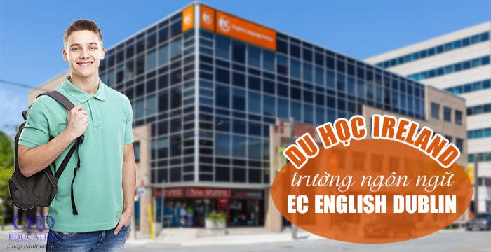 DU HỌC IRELAND TẠI TRƯỜNG NGÔN NGỮ EC ENGLISH DUBLIN