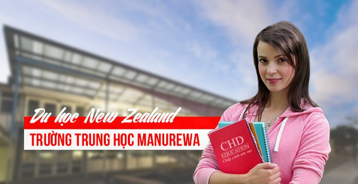 DU HỌC NEW ZEALAND - TRƯỜNG TRUNG HỌC MANUREWA