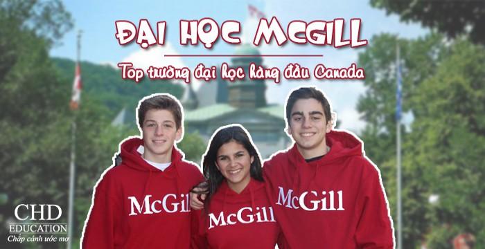 DU HỌC TẠI ĐẠI HỌC MCGILL – TOP TRƯỜNG ĐẠI HỌC HÀNG ĐẦU CANADA