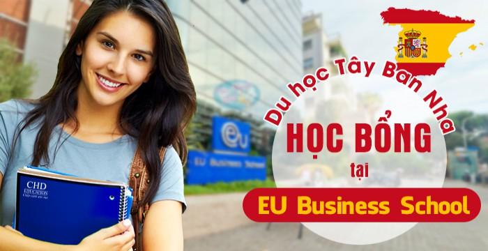DU HỌC TÂY BAN NHA NHẬN HỌC BỔNG TẠI EU BUSINESS SCHOOL