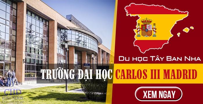DU HỌC TÂY BAN NHA – TRƯỜNG ĐẠI HỌC CARLOS III MADRID