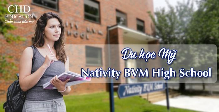 DU HỌC THPT MỸ - TRƯỜNG NATIVITY OF THE BLESSED VIRGIN MARY HIGH SCHOOL, PENNSYLVANIA