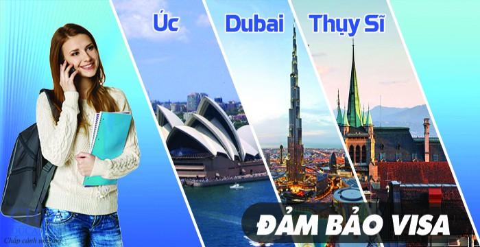 DU HỌC ÚC, DUBAI, THỤY SĨ DỄ DÀNG – ĐẢM BẢO VISA
