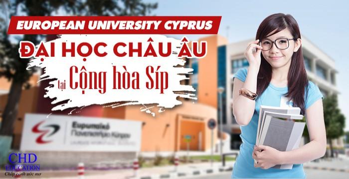 EUROPEAN UNIVERSITY CYPRUS - ĐẠI HỌC CHÂU ÂU TẠI CỘNG HÒA SÍP