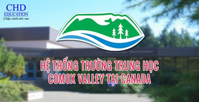 HỆ THỐNG TRƯỜNG TRUNG HỌC COMOX VALLEY TẠI CANADA