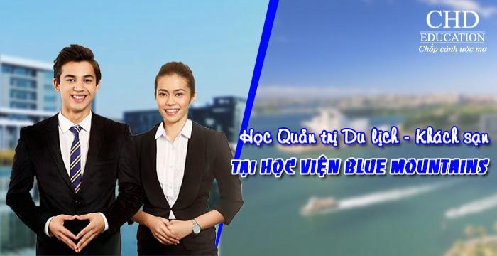 HỌC QUẢN TRỊ DU LỊCH - KHÁCH SẠN TẠI HỌC VIỆN BLUE MOUNTAINS (BMIHMS)