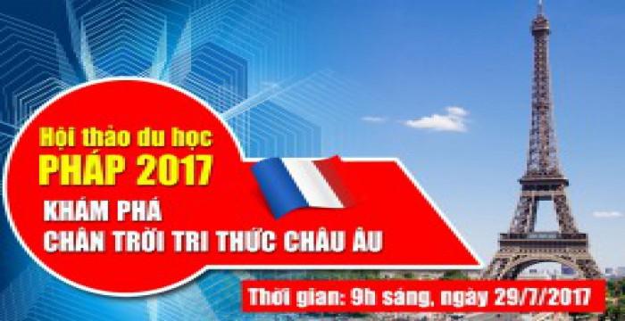 Hội thảo du học Pháp 2017 _ Sự hấp dẫn từ các ưu đãi