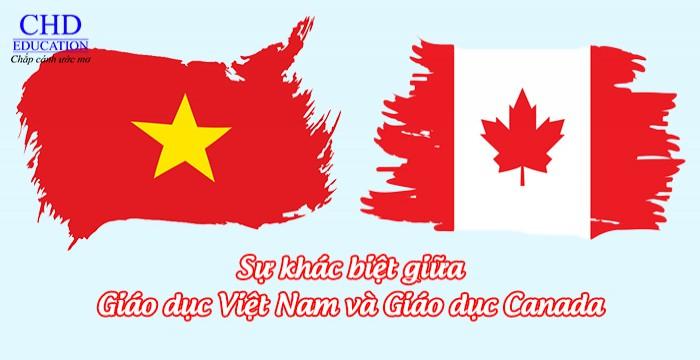 KHÁC BIỆT GÌ GIỮA GIÁO DỤC VIỆT NAM VÀ GIÁO DỤC CANADA?