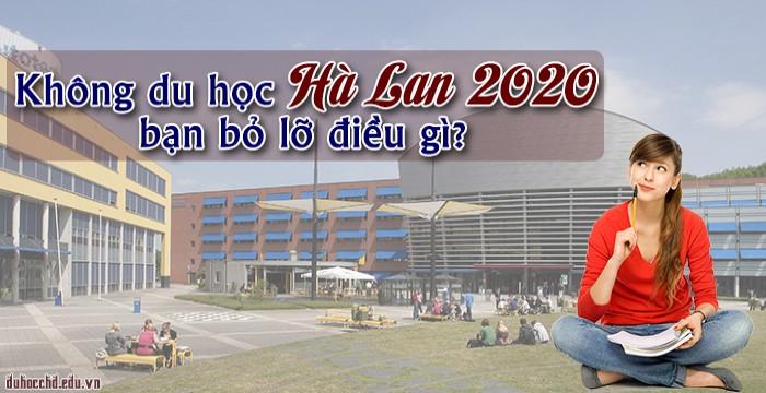 Không du học Hà Lan năm 2020 bạn bỏ lỡ điều gì?