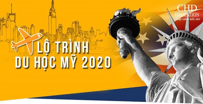 LỘ TRÌNH DU HỌC MỸ 2020