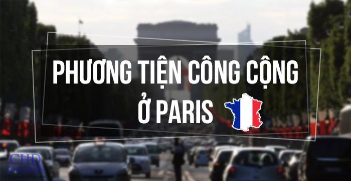 PHƯƠNG TIỆN CÔNG CỘNG Ở PARIS