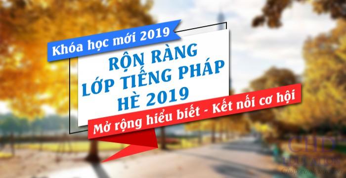 RỘN RÀNG LỚP TIẾNG PHÁP HÈ 2019