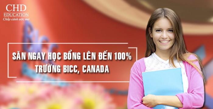 SĂN NGAY HỌC BỔNG HẤP DẪN LÊN ĐẾN 100% TRƯỜNG BICC, CANADA