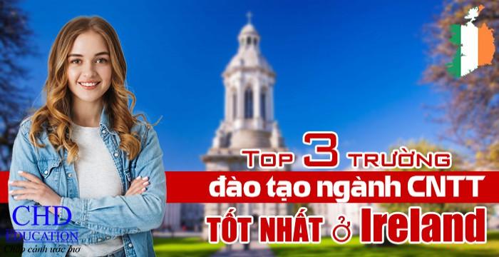 TOP 3 TRƯỜNG ĐÀO TẠO NGÀNH CNTT TỐT NHẤT Ở IRELAND