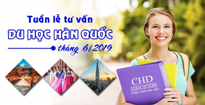 TUẦN LỄ TƯ VẤN DU HỌC HÀN QUỐC THÁNG 6/2019