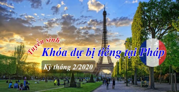 TUYỂN SINH KHÓA DỰ BỊ TIẾNG TẠI PHÁP KỲ THÁNG 02/2020