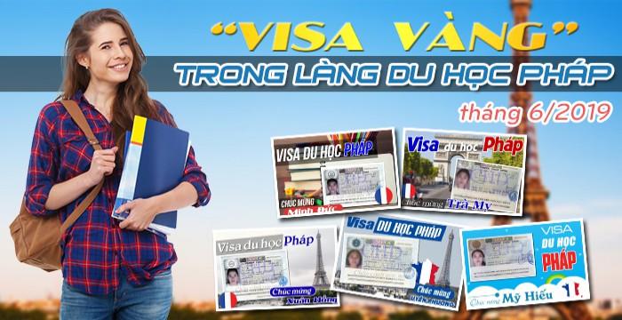 """VISA """"VÀNG"""" TRONG LÀNG DU HỌC PHÁP CHD THÁNG 06/2019"""