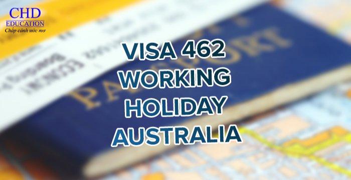 VISA ÚC 462 - WORKING HOLIDAY AUSTRALIA: CƠ HỘI LÀM VIỆC KẾT HỢP DU LỊCH TẠI ÚC