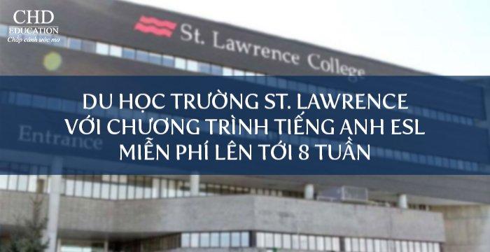 DU HỌC CANADA TRƯỜNG ST. LAWRENCE VỚI CHƯƠNG TRÌNH TIẾNG ANH ESL MIỄN PHÍ LÊN TỚI 8 TUẦN