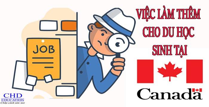 VIỆC LÀM THÊM CHO DU HỌC SINH TẠI CANADA