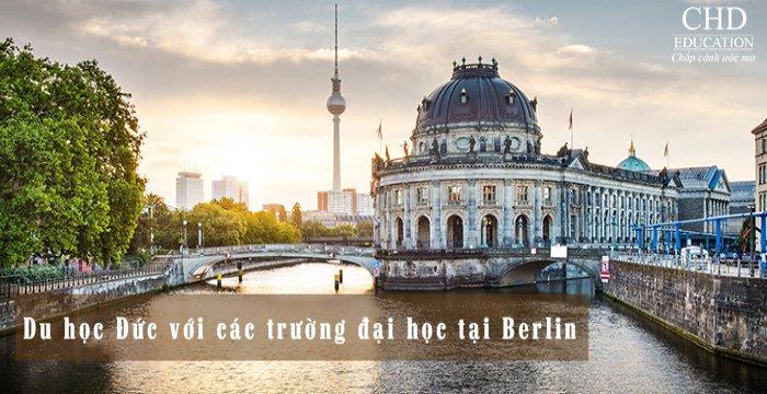 DU HỌC ĐỨC VỚI CÁC TRƯỜNG ĐẠI HỌC TẠI BERLIN
