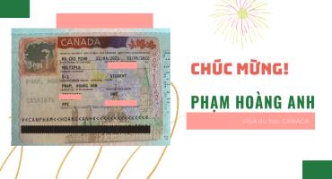 CHÚC MỪNG VISA DU HỌC CANADA PHẠM HOÀNG ANH