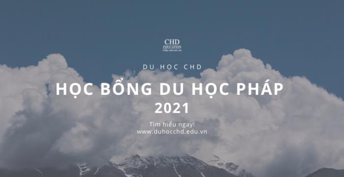 HỌC BỔNG DU HỌC PHÁP 2021