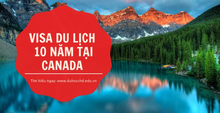 VISA DU LỊCH 10 NĂM TẠI CANADA