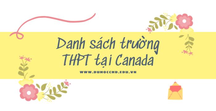 DANH SÁCH CÁC TRƯỜNG THPT TẠI CANADA