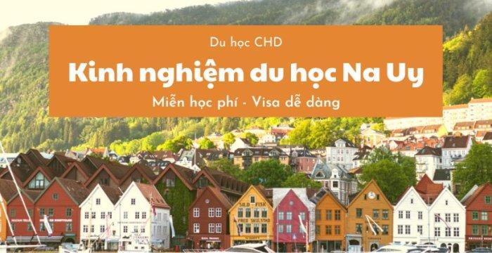 Kinh nghiệm du học Na Uy: Miễn học phí - Visa dễ dàng