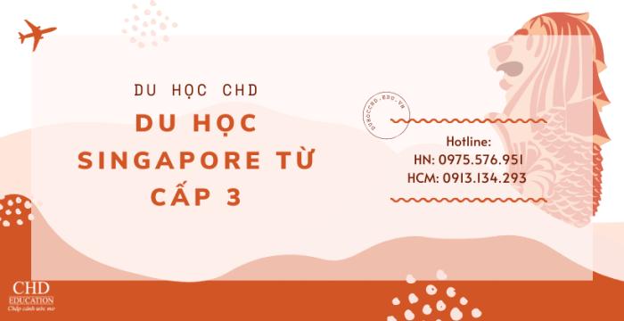 Du Học Singapore Từ Cấp 3 - Những Điều Cần Biết