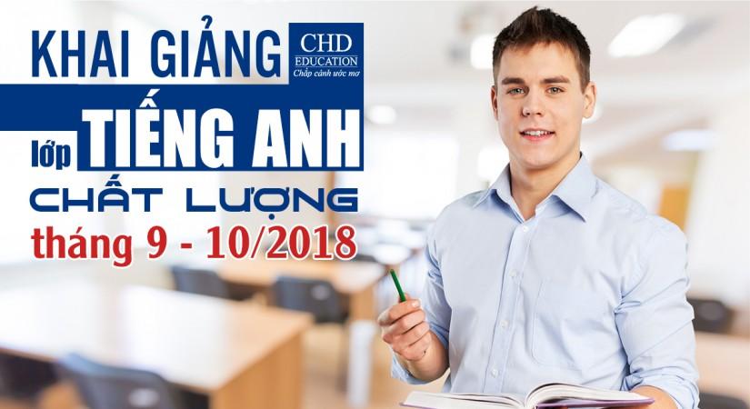 TƯNG BỪNG KHAI GIẢNG LỚP TIẾNG ANH CHẤT LƯỢNG THÁNG 9 - 10/2018