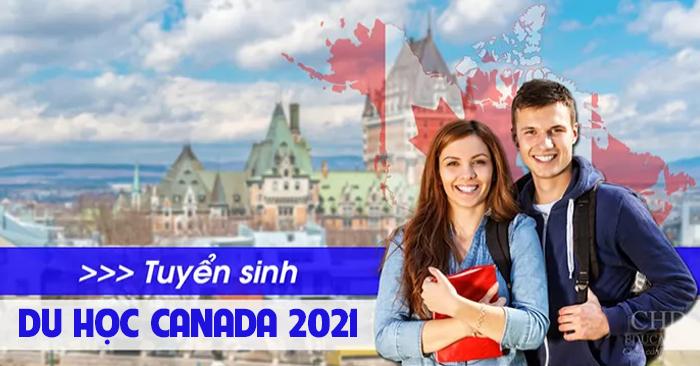 Tuyển sinh du học Canada 2021 - Du học CHD